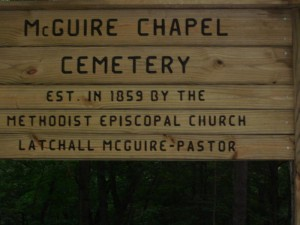 This sign and the cemetery is all that remains of McGuire Chapel